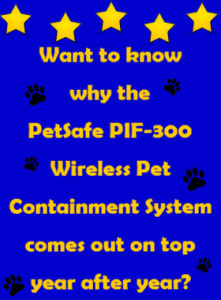 Petsafe Pif 300 Wireless Pet Containment System Review