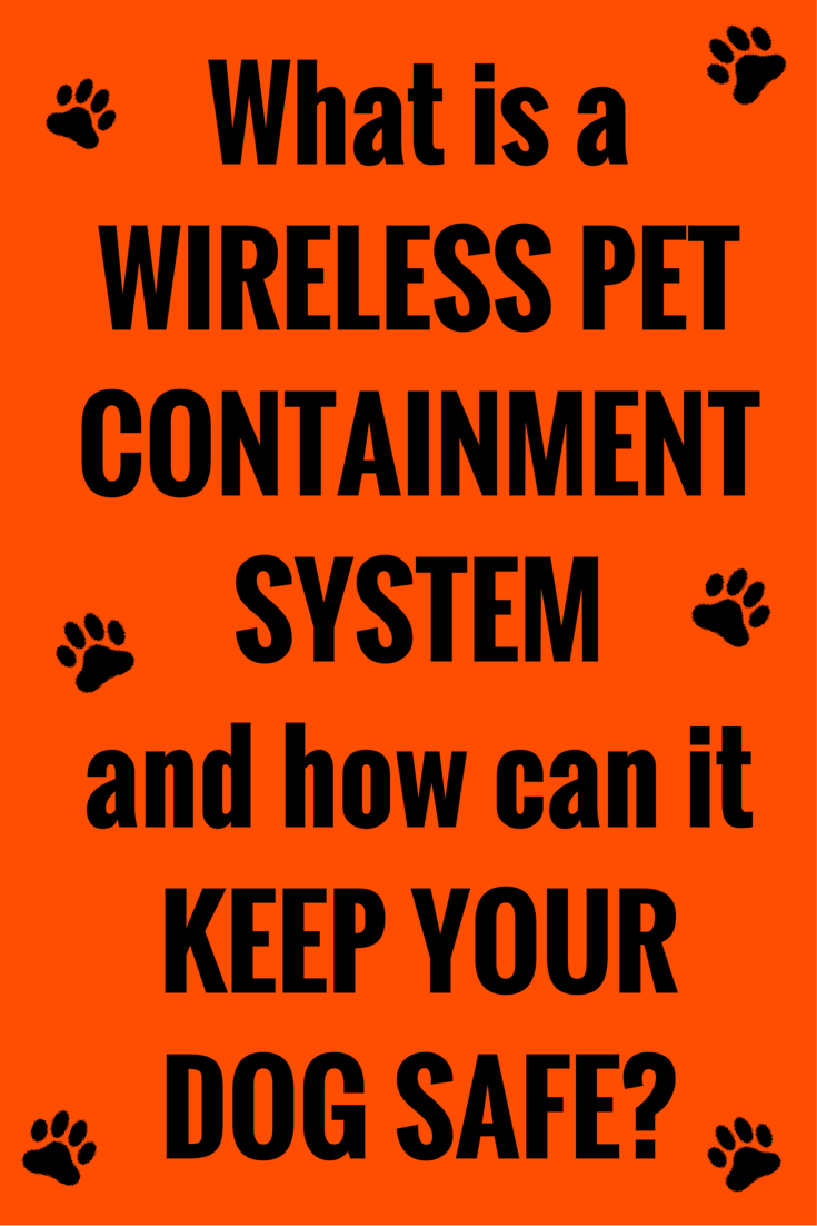 What is a wireless pet containment system?